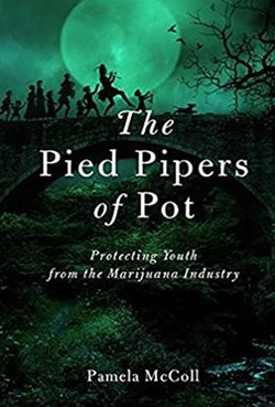 The Pied Piper of Pot